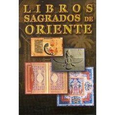 Estas versiones de los LIBROS SAGRADOS DE ORIENTE han sido cuidadosamente hechas según las traducciones ... Cover, Books, Art, Libros, Art Background, Book, Kunst, Performing Arts, Book Illustrations