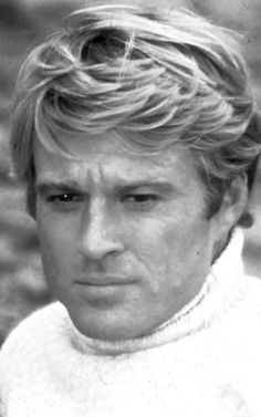 Robert Redford...before he became a limousine liberal who looks like an apple-head doll.
