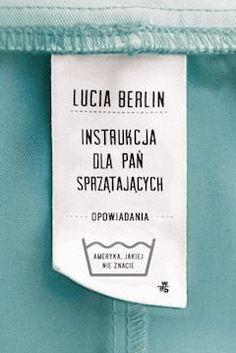 Instrukcja dla pań sprzątających. Opowiadania - Lucia Berlin - ebook - Legimi online