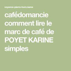 cafédomancie comment lire le marc de café de POYET KARINE simples