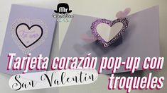 Tarjeta para san Valentín  pop up Corazón con troqueles