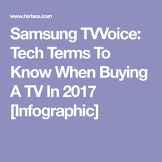 Samsung TVVoice: Tech Terms To Know When Buying A TV In 2017 [Infographic]