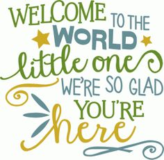 Silhouette Design Store - View Design #79862: welcome to the world little one - baby phrase