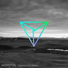 Hopeful (Swim Good Remix) by Bear Mountain