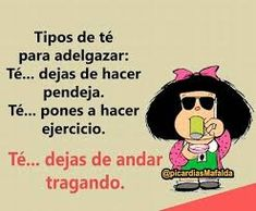 Resultado de imagen para susanita mafalda sonrie y veras Funny Spanish Jokes, Spanish Humor, Spanish Phrases, Spanish Quotes, Mafalda Quotes, Funny Quotes, Life Quotes, Funny Phrases, Funny Puns