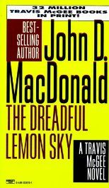 The Travis McGee series by John D. MacDonald is an American treasure trove. Put one of these books in your beach bag!