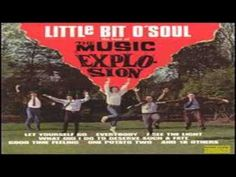 Music Explosion - Little Bit O' Soul [High Quality] [1964]