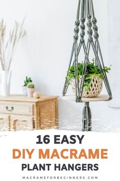 One of the easiest Macrame projects to get started with is a plant hanger. Decorate your house on a budget with 16 easy DIY Macrame plant hangers for beginners! Crochet Plant Hanger, Macrame Plant Hanger Patterns, Macrame Wall Hanging Patterns, Macrame Hanging Planter, Macrame Plant Holder, Plant Holders, Hanging Plant Diy, Macrame Wall Hanger, Free Macrame Patterns
