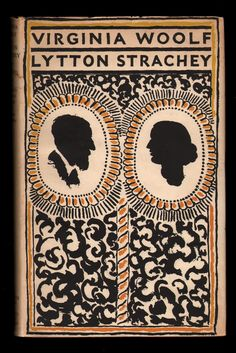 Virginia Woolf and Lytton Strachey - Letters. Leonard Woolf & James Strachey (Eds). The Hogarth Press with Chatto and Windus, London, First edition. Original dust jacket designed by Vanessa Bell. Vanessa Bell, Book Cover Art, Book Cover Design, Book Design, Book Art, Cover Books, Virginia Woolf, Duncan Grant, Vintage Book Covers