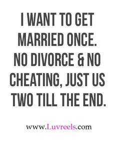 """YES to every bit of this! Especially the """"just us two till the end"""" part - which I interpret as no kids."""