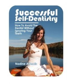 Self Dentistry