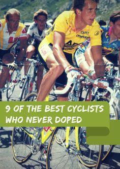 """In the last few years, it's become apparent the world of cycling is dealing with more than just a few bad apples; cheating goes much deeper and is a systemic problem within the sport. Having said that, there are still a few """"good apples"""" who give fans hope for a clean peloton. 9 of the Best Cyclists Who Never Doped http://www.active.com/cycling/Articles/9-of-the-Best-Cyclists-Who-Never-Doped.htm?cmp=17N-PB33-S32-T6---1092"""
