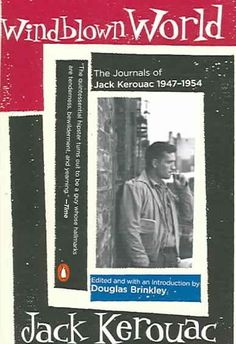 Jack Kerouac is best known through the image he put forth in his autobiographical novels. Yet it is only his private journals, in which he set down the raw material of his life and thinking, that reve