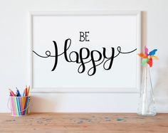 Be happy Typography, Typographic poster, wall art quote, inspirational quote, playroom decor, nursery wall art    *** The high resolution file