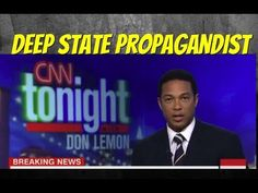 Trump is Right: CNN's Don Lemon Carries Water For The Deep State B...