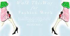 Walk this way for Fashion Week! Celebrating the new fashion season! Illustration: Gillian Didham