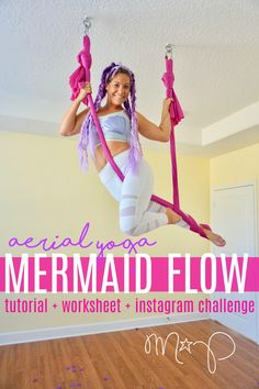 ➳Let's be aerial mermaids, goddesses! Download the worksheet HERE—> Aerial Yoga Mermaid Inspiration PDF. **Some of these are advanced poses, do what you can and get professional help if yo…