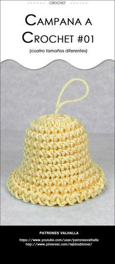 """""""Sencilla y bonita Campana a Crochet en cuatro tamaños di ferentes."""" ¡Muy buenas noches amig@s! Espero que se encuentren pasando un ..."""