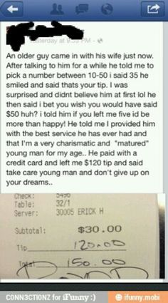 I want that guy or somebody like him to come to my job lol