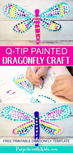 fun kids crafts This q-tip painted dragonfly craft is a fun and easy art project for kids of all ages. Kids will have fun designing their dragonfly wings, each one will be unique and beautiful. Easy Art Projects, Craft Projects For Kids, Craft Kids, Art Project For Kids, Kindergarten Art Projects, Projects For School, Craft Ideas For Girls, School Age Crafts, Summer Art Projects