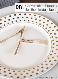 Love this idea for DIY conversation ribbons for the Holiday (or weeknight!) table. #AlexiaHolidays