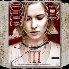 """III"" #Horror #Film Directed by Pavel Khvaleev. #molinshorror #terrormolins #horror #film #festival #2015"