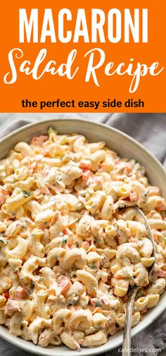 Best Side Dishes, Simple Side Dishes, Summer Side Dishes, Best Macaroni Salad, Macaroni Pasta, Vegetable Side Dishes, Vegetable Soups, Plat Simple, Summer Pasta Salad