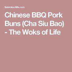 Chinese BBQ Pork Buns (Cha Siu Bao) - The Woks of Life