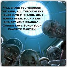 Zombie Love Song ~ Your Favorite Martian