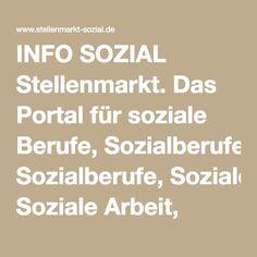 INFO SOZIAL Stellenmarkt. Das Portal für soziale Berufe, Sozialberufe, Soziale Arbeit, Pädagogik, Sozialpädagogik, Sozialarbeit, Sozialwesen, Erzieher, Pädagogen