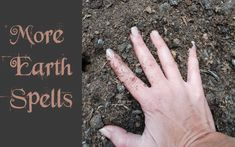 Get in touch with the Earth with a few more elemental Earth spells #witchcraft #wicca #pagan