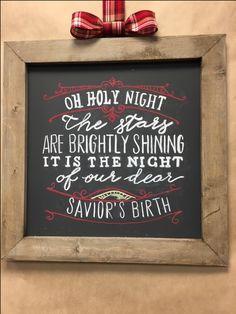 Oh Holy Night, Chalkboard Art, DIY, Christmas decor, farmhouse, http://www.greentablemercantile.com/
