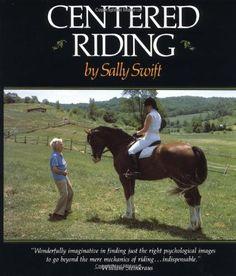 Centered Riding (A Trafalgar Square Farm Book) by Sally Swift