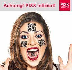 Achtung! PIXX infiziert!  https://youtu.be/1SBdyyyqjk0  www.pixx-agentur.de