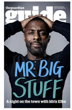 Idris Elba The Guardian Guide December 2015 Idris Elba, Daddys Little Girls, British Men, Older Men, Interesting Faces, Hollywood Stars, To My Future Husband, The Guardian, Gorgeous Men