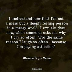 Deeply feeling in a messy world