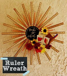 Back to School Ruler Wreath - made almost entirely with Dollar Tree items! @ Kutz, Paper, Scissors