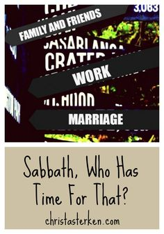 Sabbath, Who Has Time For That? - Christa Sterken