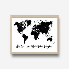 And So The Adventure Begins World Map Printable Art Black