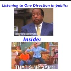 Actually, I'm more like Raven on the inside and the outside whether listening to them in public or private...