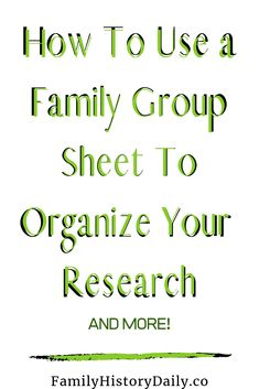 How to use a family group sheet, or family unit chart, to improve your genealogy organization, break down brick walls, and more. Organize your data, speed up your research, and grow your tree with this simple, free, printable form. #genealogy