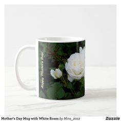 Shop Happy Birthday Mom Mug with White Roses created by Personalize it with photos & text or purchase as is! Happy Birthday Mom, Birthday Mug, Mother Birthday, 75th Birthday, Mothers Day Roses, Happy Mothers Day, Birthday Roses, Mother's Day Mugs, Friend Mugs