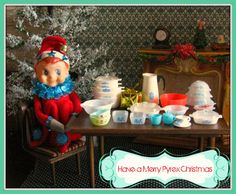 Pixie Pyrex   The Spirit of the Holidays is collect more Pyrex! Merry Christmas Pyrex Friends!