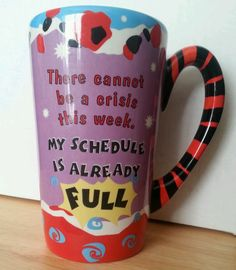 Ganz Oversize Ceramic Gift Mug No Time For Crisis Full Schedule Already