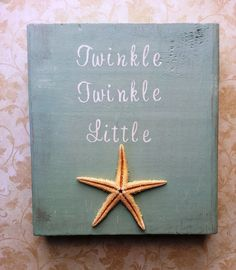 Twinkle Twinkle Little Starfish Nautical Nursery Decor on Etsy @Chantel Waterbury Luebbers did you still want this? Obviously a diff color. #EastSideMojo