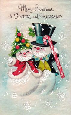 """Vintage """"merry Christmas to Sister and Husband"""" card, with a happy snow couple. Vintage """"merry Christmas to Sister and Husband"""" card, with a happy snow couple. Christmas Card Images, Vintage Christmas Images, Old Christmas, Old Fashioned Christmas, Christmas Scenes, Retro Christmas, Vintage Holiday, Christmas Greeting Cards, Christmas Pictures"""