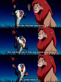 Rafiki was so wise! Disney cartoons are so deep! Lion King Quotes, The Lion King 1994, Lion King Simba, Disney Love, Disney Magic, King Picture, Simba And Nala, Comedy, Childhood Movies