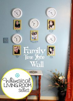 "Here's a clever way to keep extended family a little ""closer"".  Create a Family Time Zone wall with photos and inexpensive wall clocks. This particular wall has all the grown children of the family on it. Each clock is set to their particular time zone. Works for any family including grandmas and grandpas!"