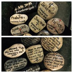 When I was on a mission trip in Honduras I collected rocks from the river and brought them home to Texas. I painted scriptures about our trip and gave them to the adults in our group for a memory gift.