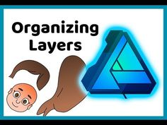 Affinity Designer Tutorial 4: Organizing Layers - YouTube Photography Software, Affinity Photo, Affinity Designer, Organization, Organizing, How To Make Money, The Creator, Layers, Graphic Design